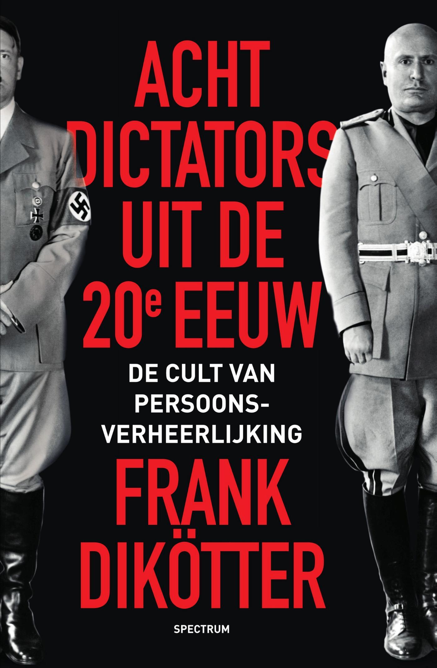 Cover Acht dictators uit de twintigste eeuw