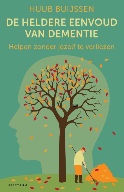 Cover De heldere eenvoud van dementie