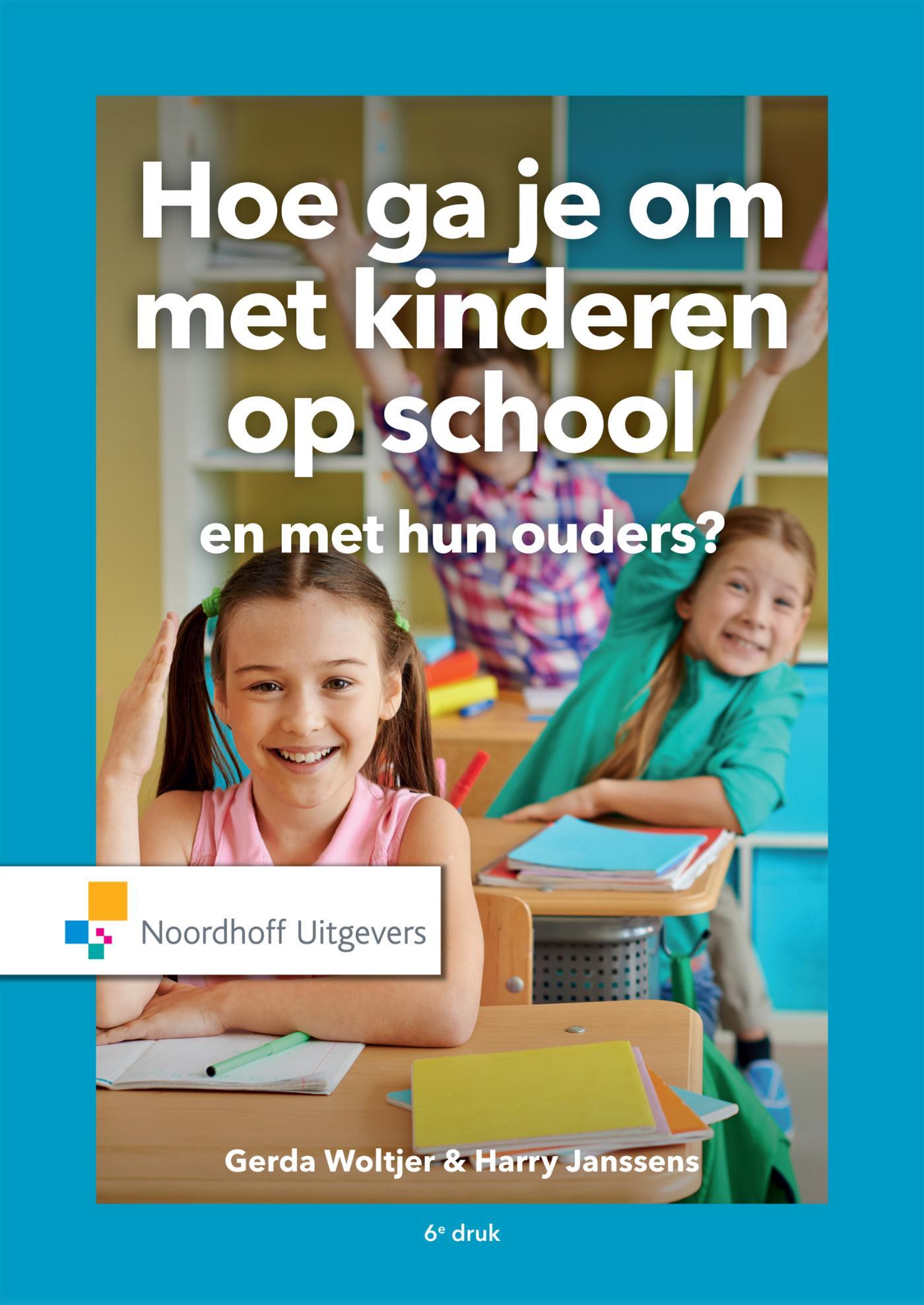 Cover Hoe ga je om met kinderen op school en met hun ouders?