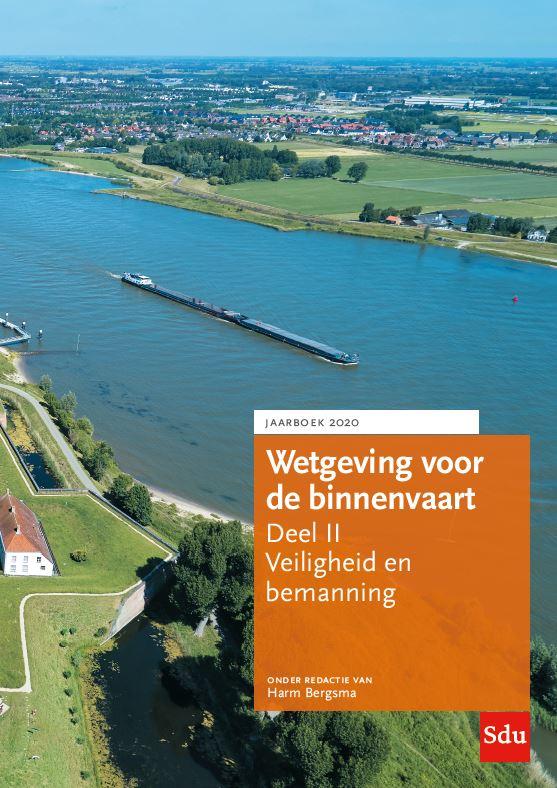 Cover Wetgeving voor de binnenvaart Deel II. Veiligheid en bemanning, Jaarboek 2020