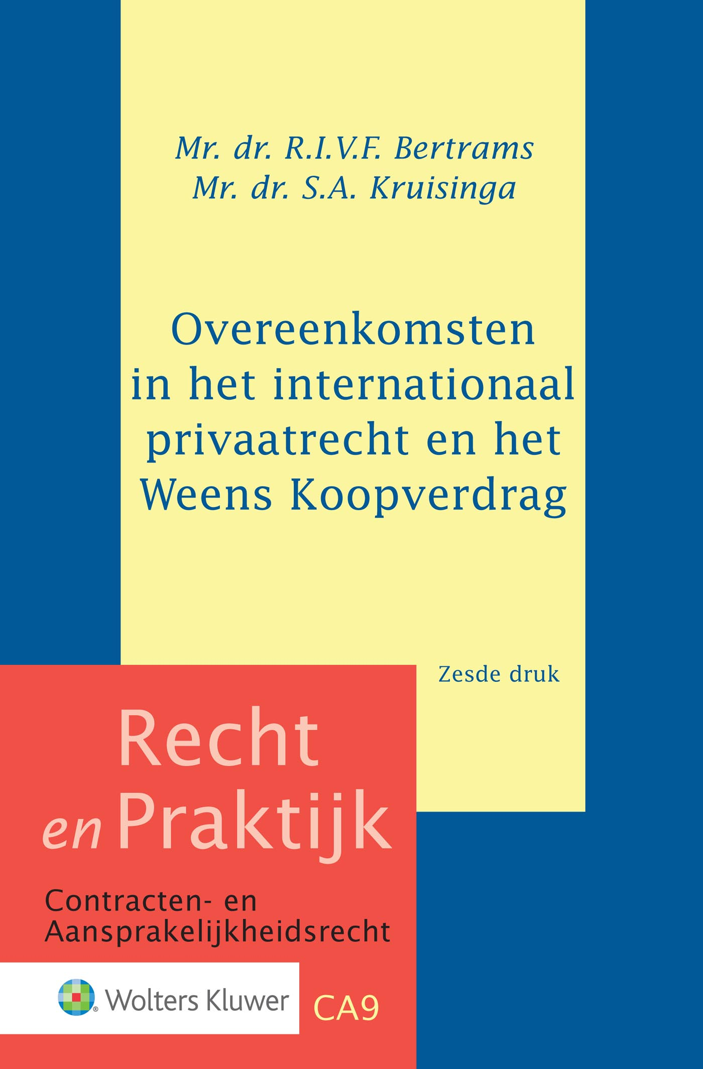 Cover Overeenkomsten in het internationaal privaatrecht en het Weens Koopverdrag