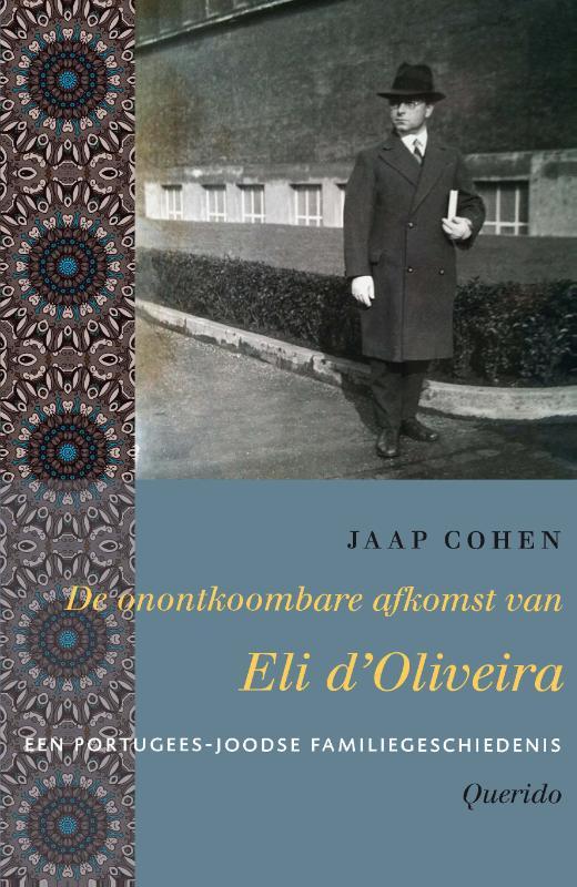 Cover De onontkoombare afkomst van Eli d'Oliveira