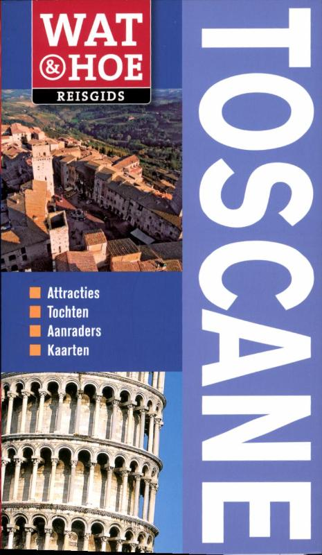 Cover Wat & Hoe Toscane