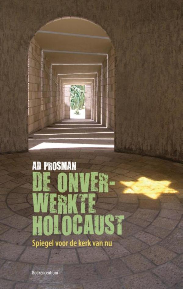 Cover De onverwerkte holocaust