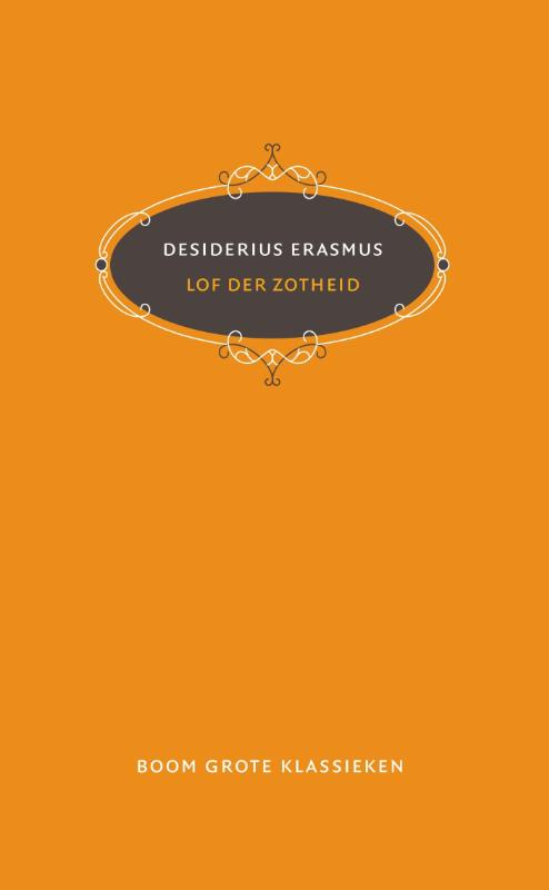 Citaten Uit Lof Der Zotheid : Boek lof der zotheid geschreven door desiderius erasmus