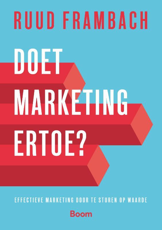 Boek Doet Marketing Ertoe Geschreven Door Ruud Frambach