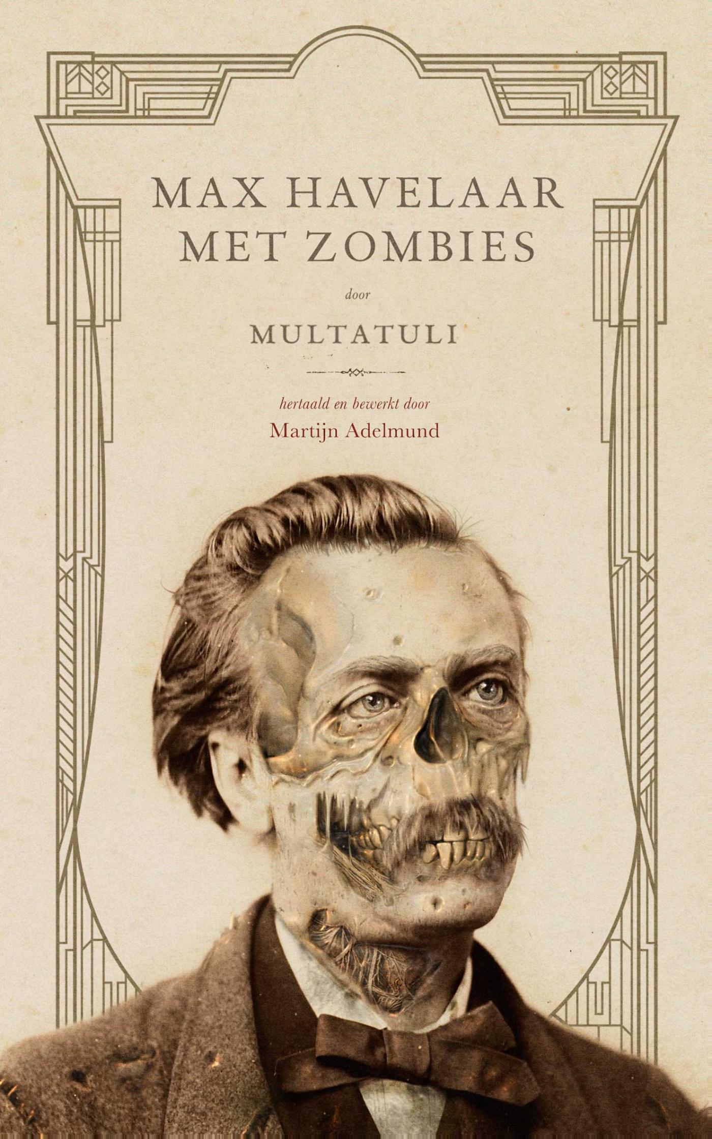 Citaten Uit Max Havelaar : Boek max havelaar met zombies geschreven door multatuli
