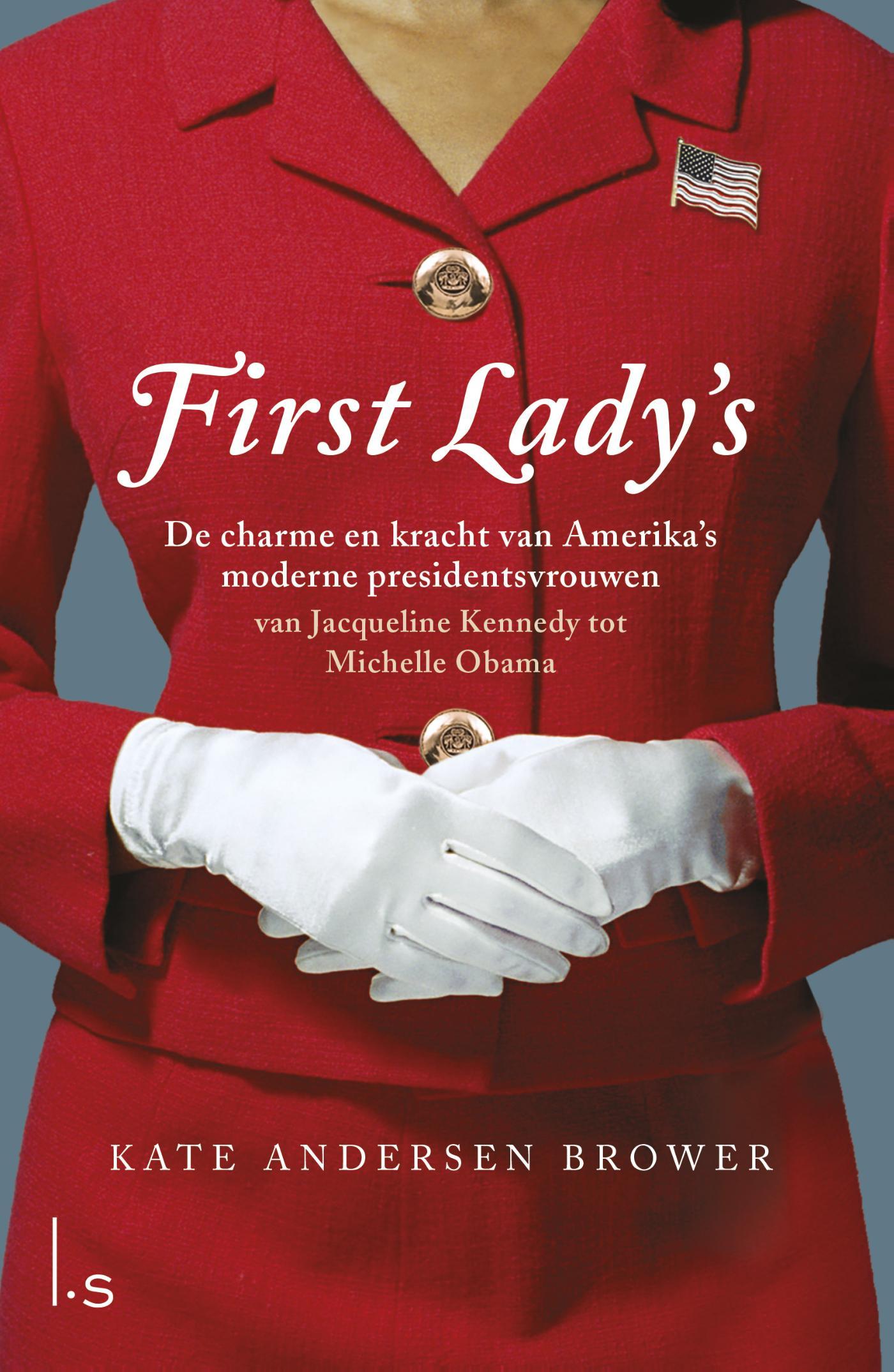 Cover First Lady's. De vrouwen in het Witte Huis