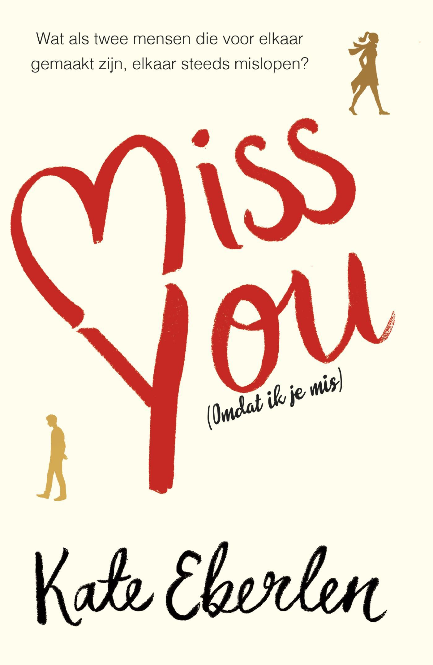 Boek Miss You Geschreven Door Kate Eberlen
