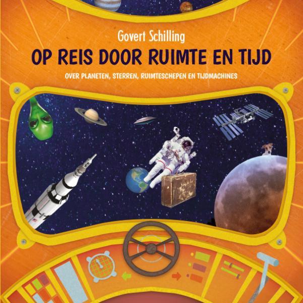 Cover Op reis door ruimte en tijd - Over planeten, sterren, ruimteschepen en tijdmachines