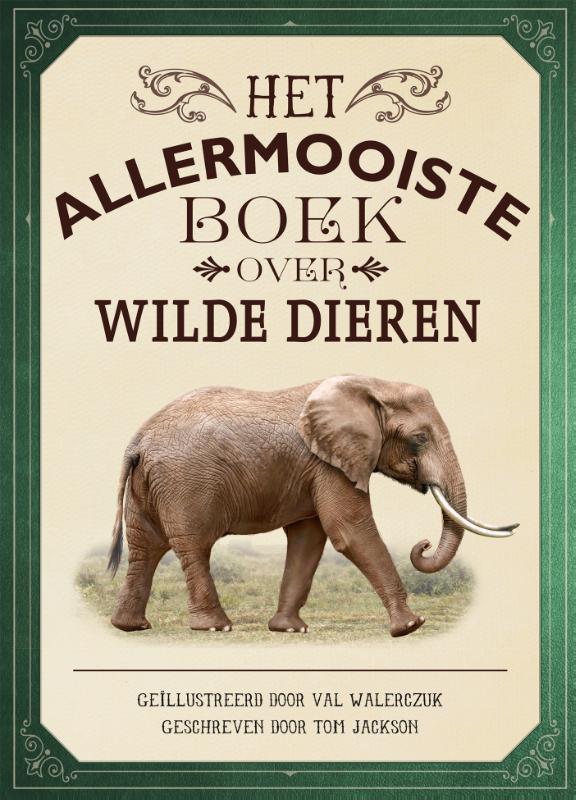 Cover Het allermooiste boek over wilde dieren