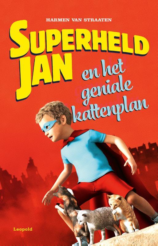 Cover Superheld Jan en het geniale kattenplan