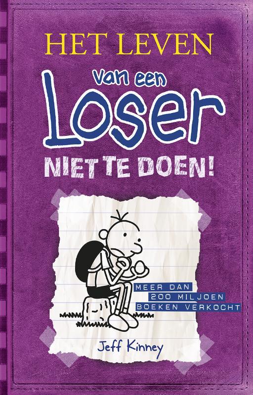 Cover Het leven van een Loser 5 - Niet te doen!