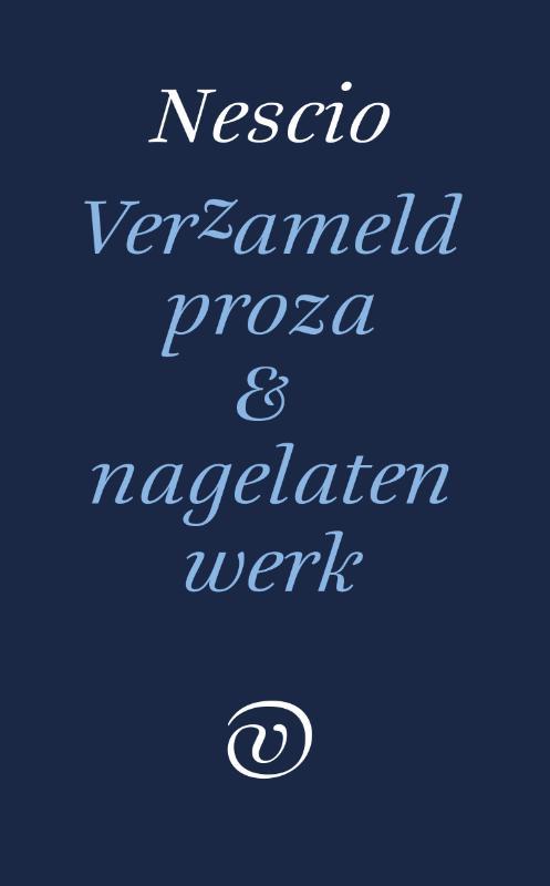 Cover Verzameld werk en nagelaten proza