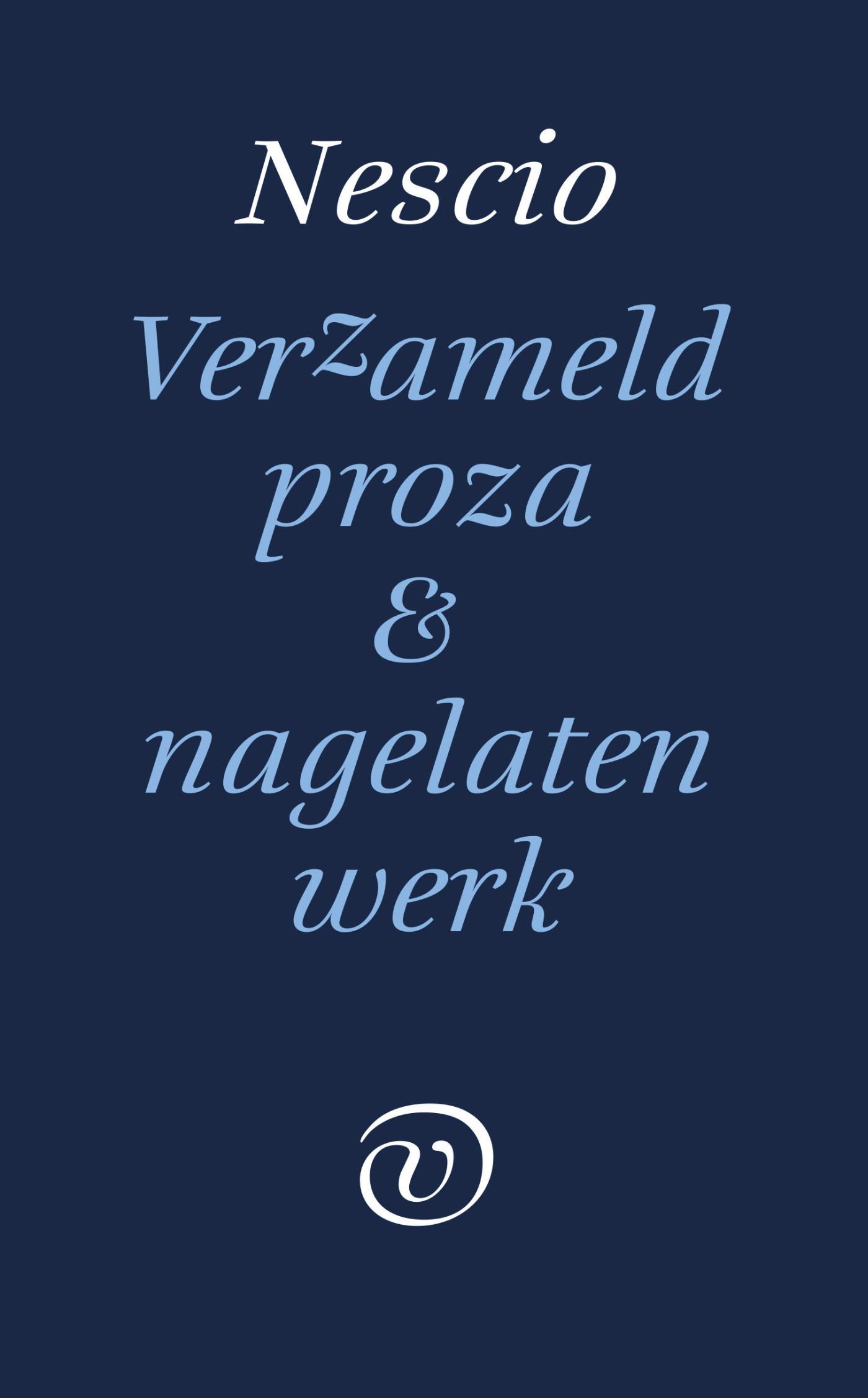Cover Verzameld proza en nagelaten werk
