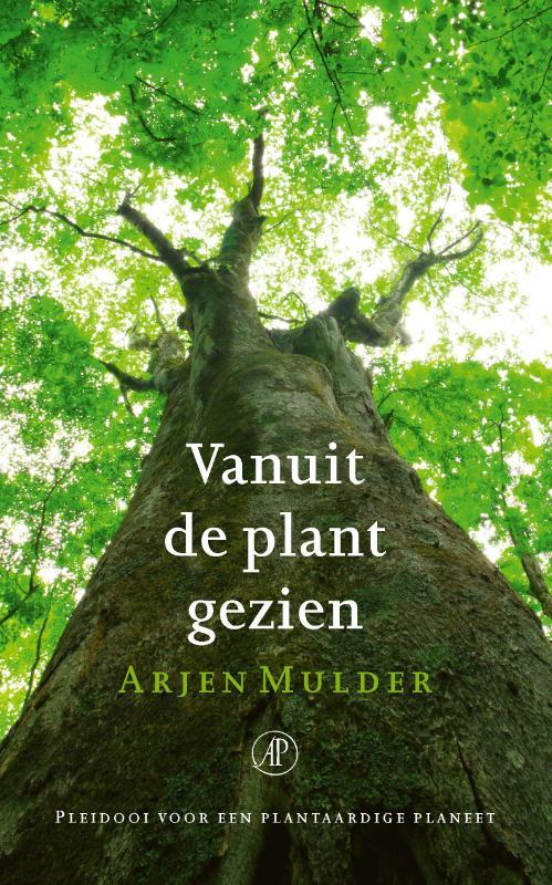 Cover Vanuit de plant gezien