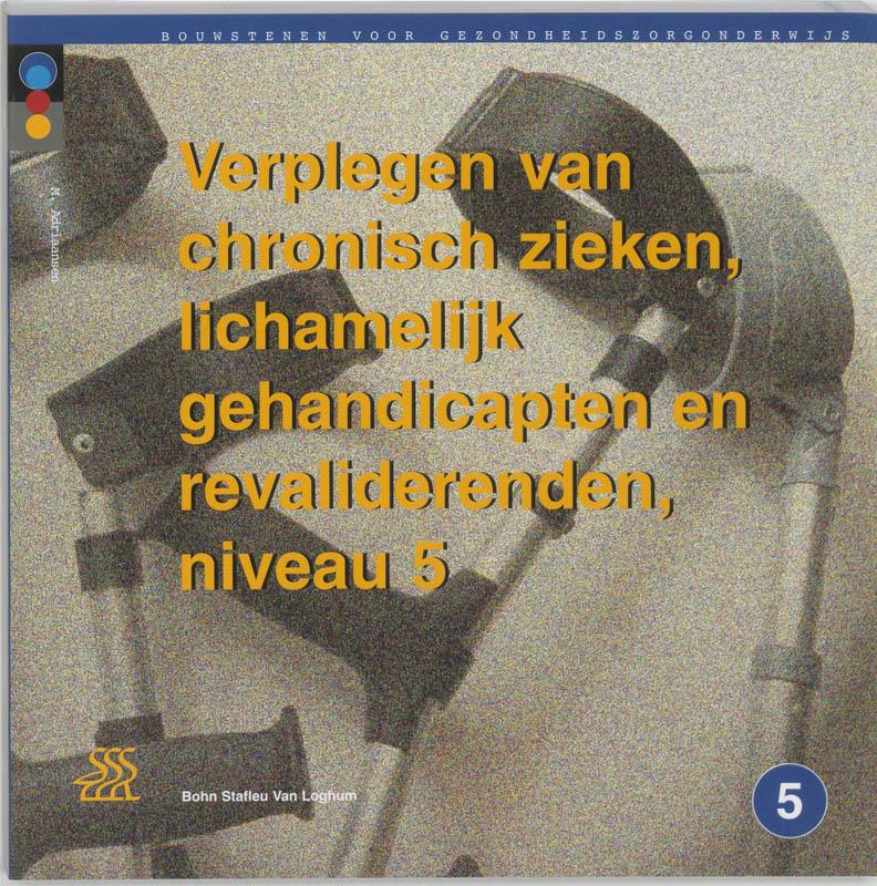 Cover Verplegen van chronisch zieken, lichamelijk gehandicapten en revaliderenden