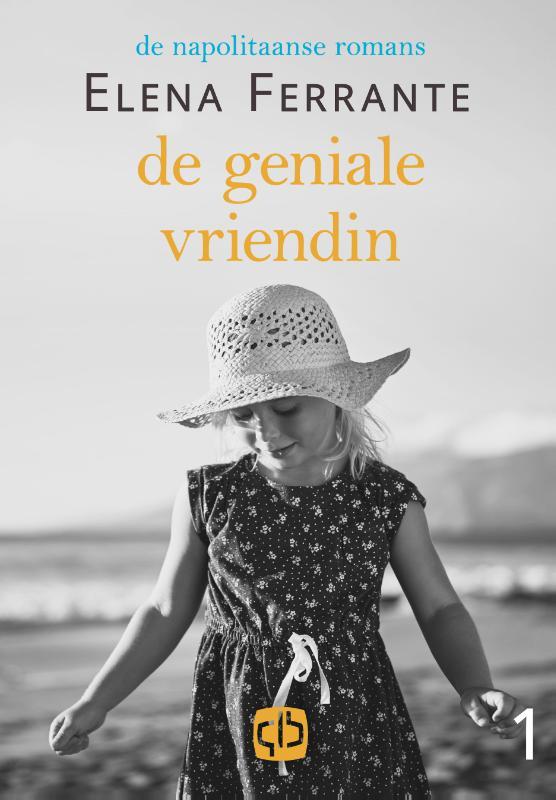 Cover De geniale vriendin - grote letter uitgave