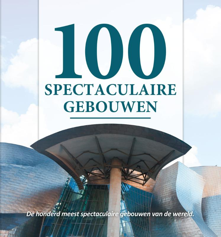 Cover 100 spectaculaire gebouwen