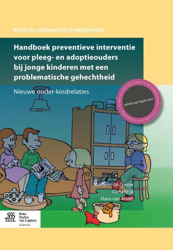 Cover Handboek preventieve interventie voor pleeg- en adoptieouders bij jonge kinderen met een problematische gehechtheid