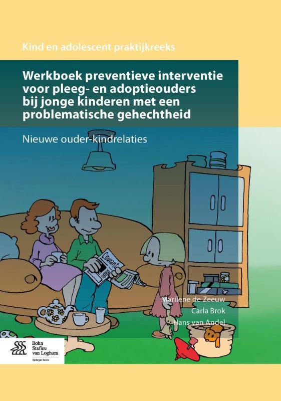 Cover Werkboek preventieve interventie voor pleeg- en adoptieouders bij jonge kinderen met een problematische gehechtheid
