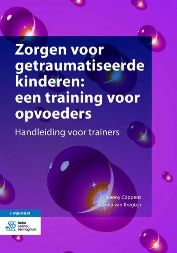 Cover Zorgen voor getraumatiseerde kinderen: een training voor opvoeders