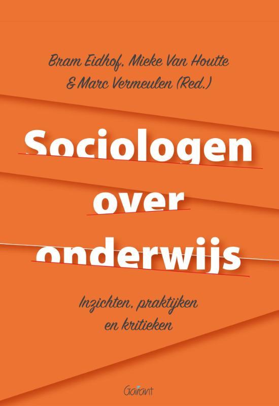 Cover Sociologen over onderwijs. Inzichten, praktijken en kritieken