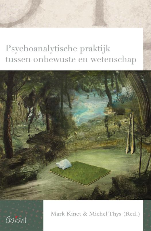 Cover Psychoanalytische praktijk tussen onbewuste en wetenschap