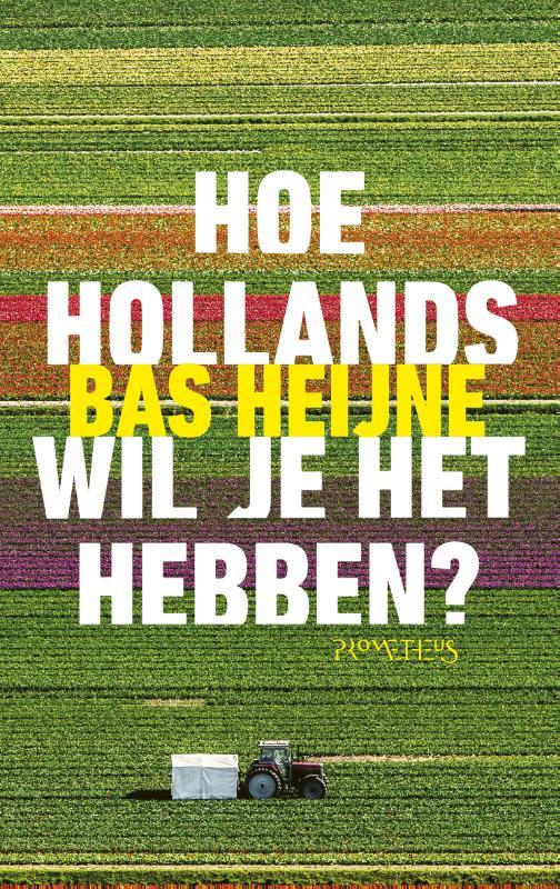Cover Hoe Hollands wil je het hebben?