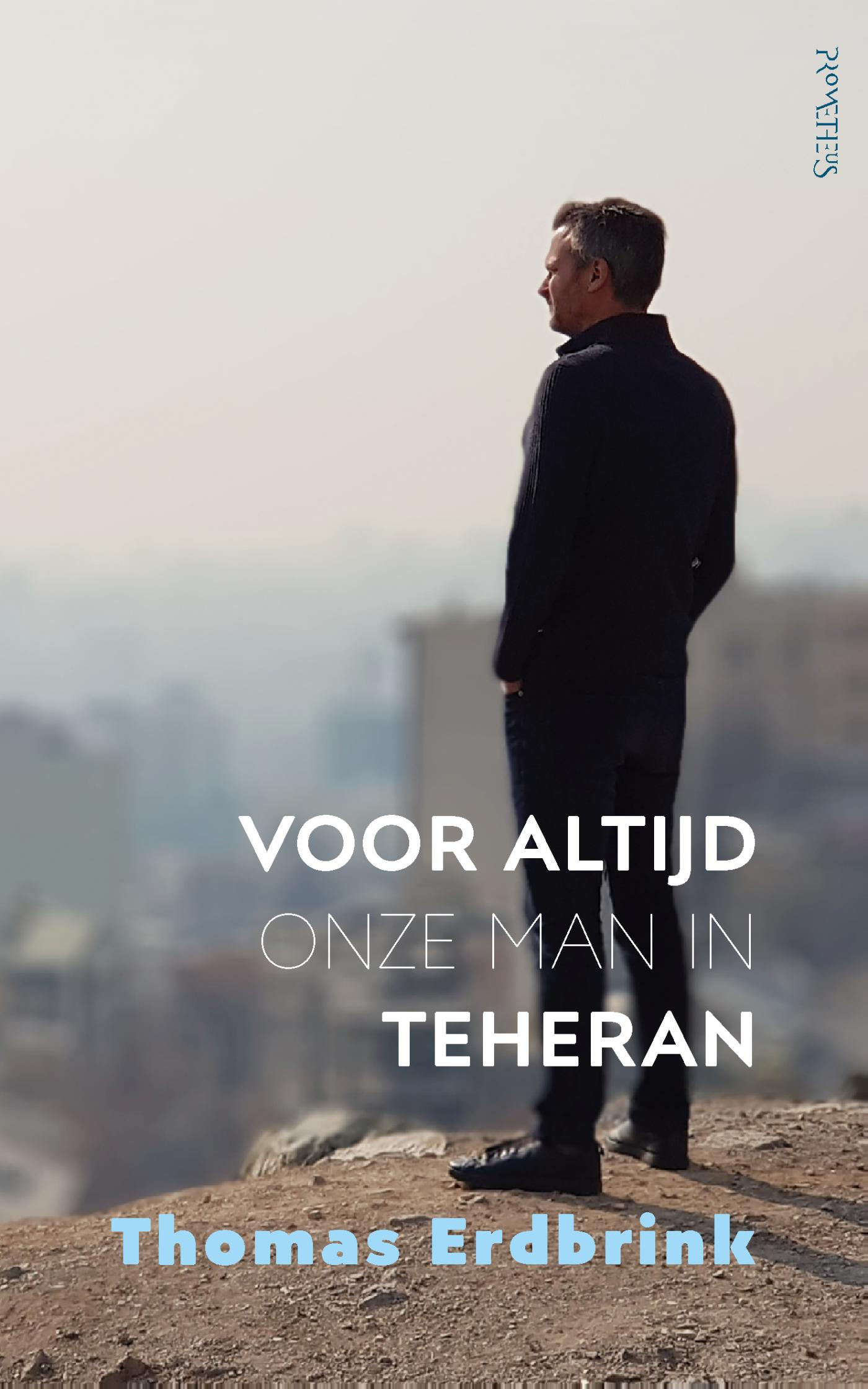 Cover Voor altijd onze man in Teheran