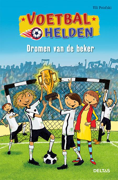 Cover Voetbalhelden - Dromen van de beker