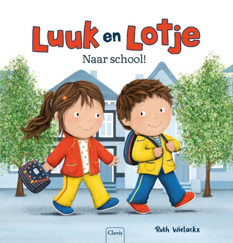 Cover Luuk en Lotje. Naar school!