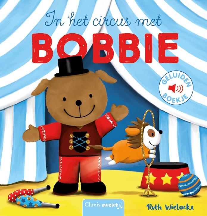 Cover In het circus met Bobbie (geluidenboekje)