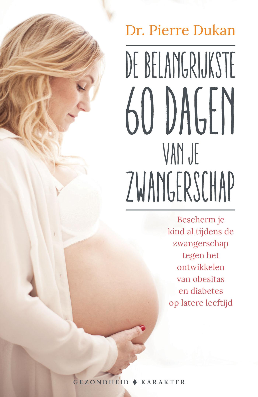 Cover De belangrijkste 60 dagen van je zwangerschap