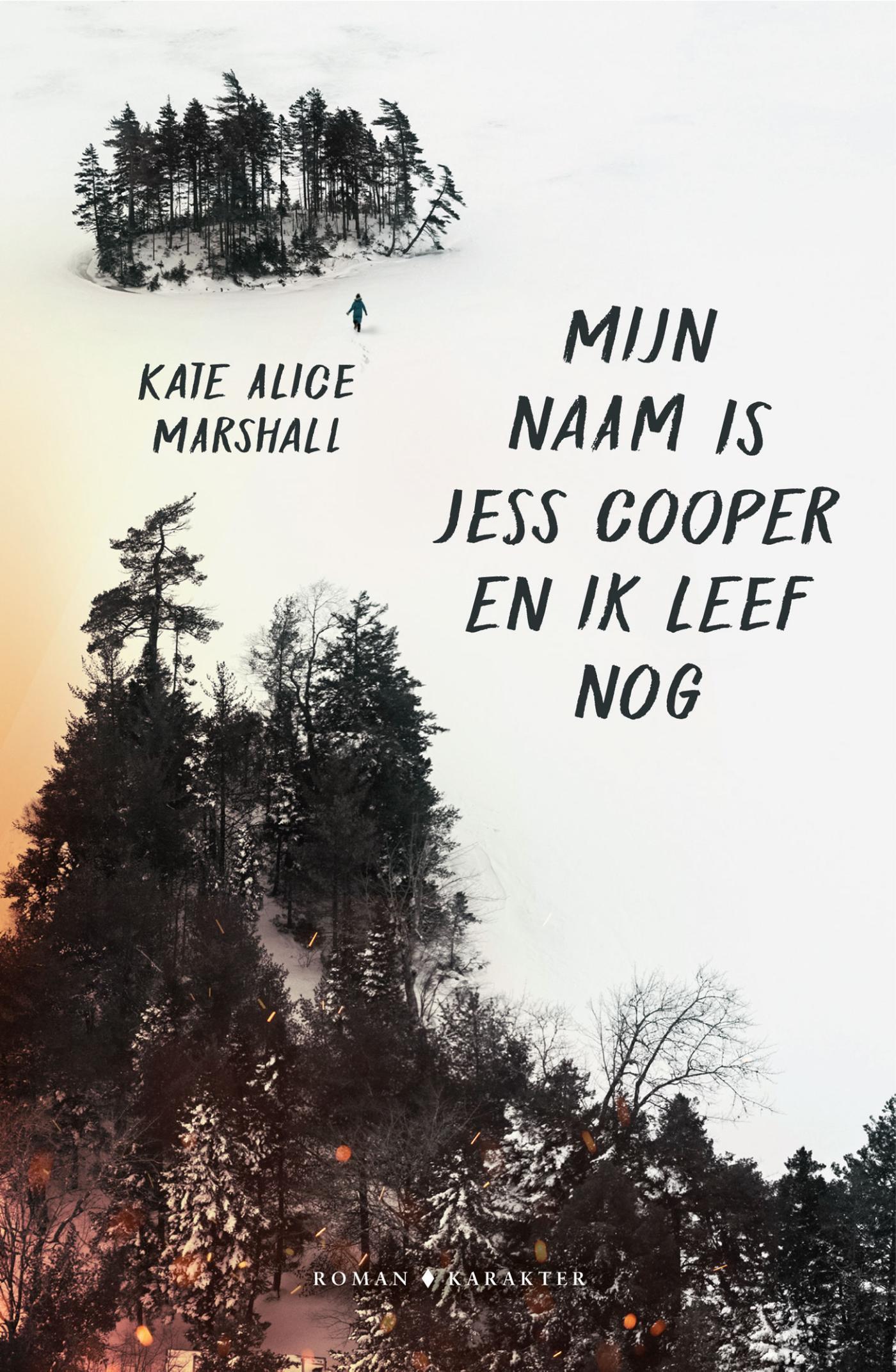 Cover Mijn naam is Jess Cooper en ik leef nog