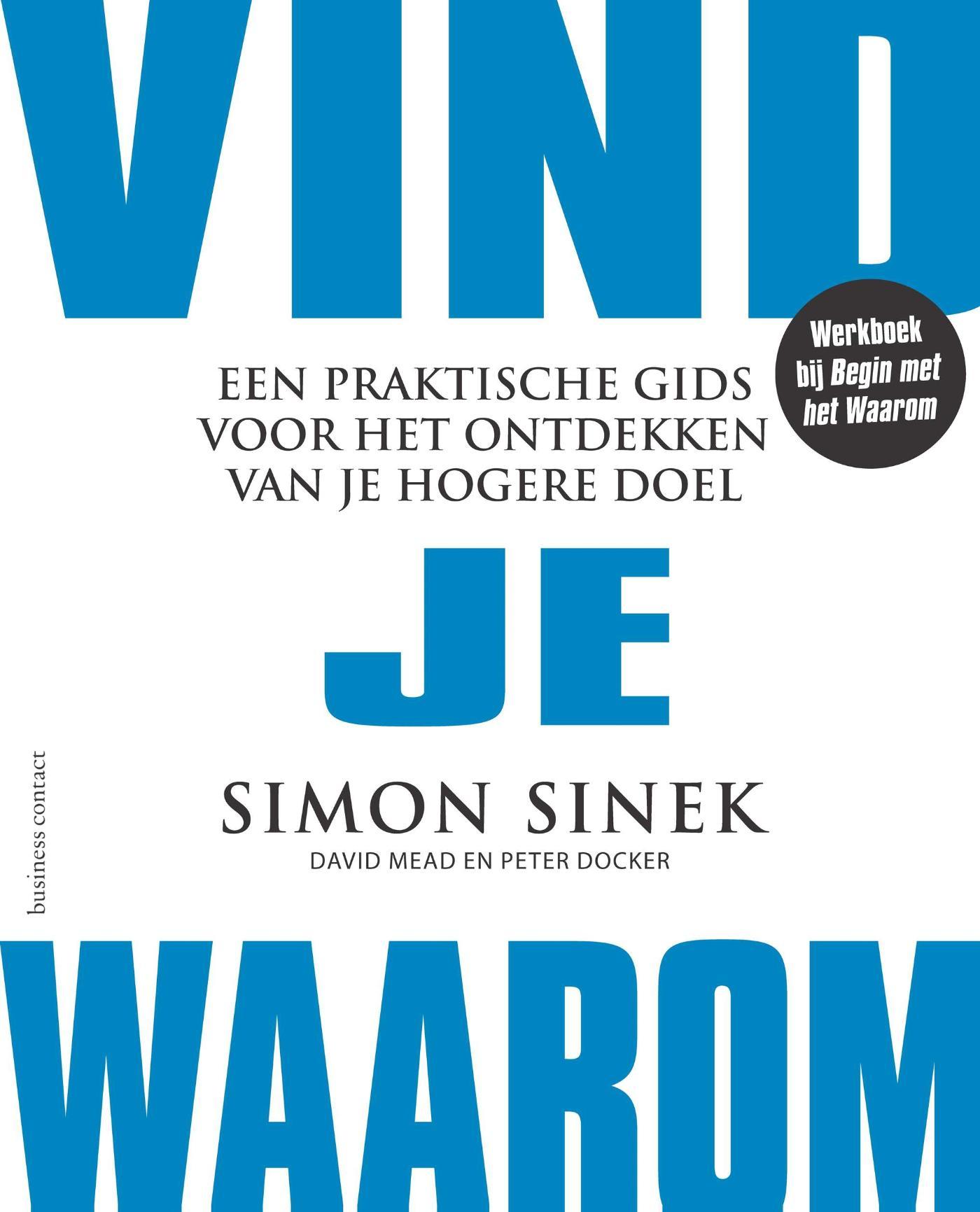 Waarom Dit Boek: Geschreven Door Simon Sinek