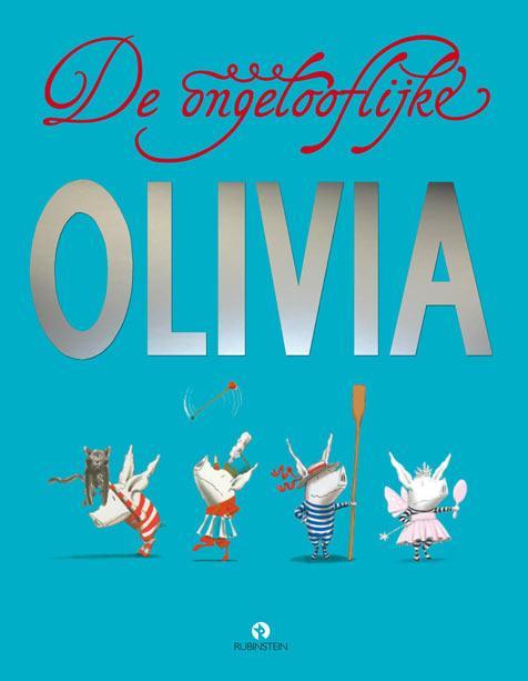 Cover De ongelooflijke Olivia