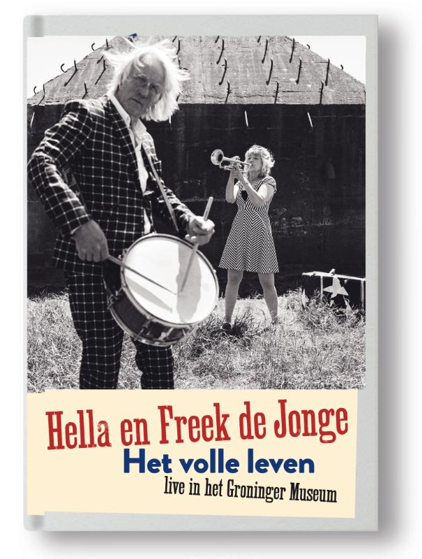 Cover Hella en Freek de Jonge Het volle leven