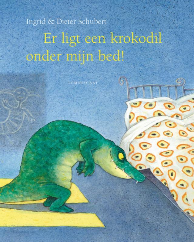 Cover Er ligt een krokodil onder mijn bed!