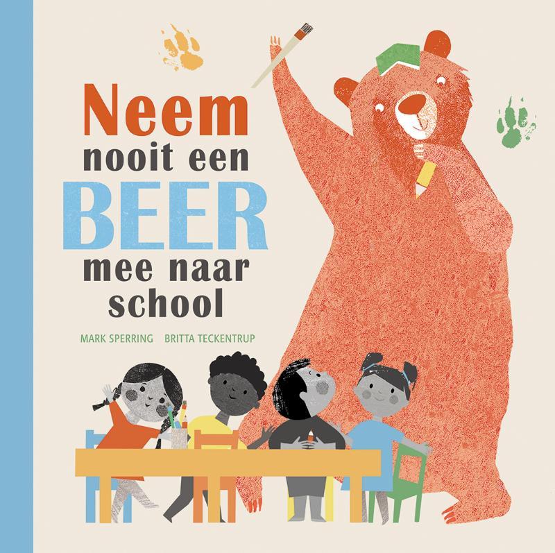Cover Neem nooit een beer mee naar school