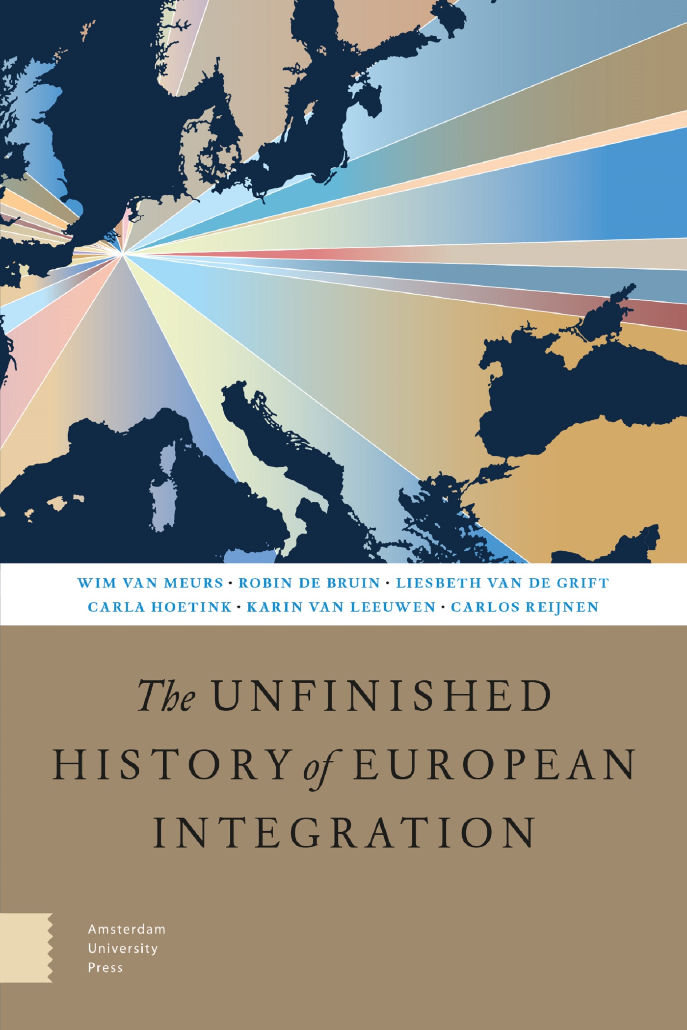 Cover The Unfinished History of European Integration