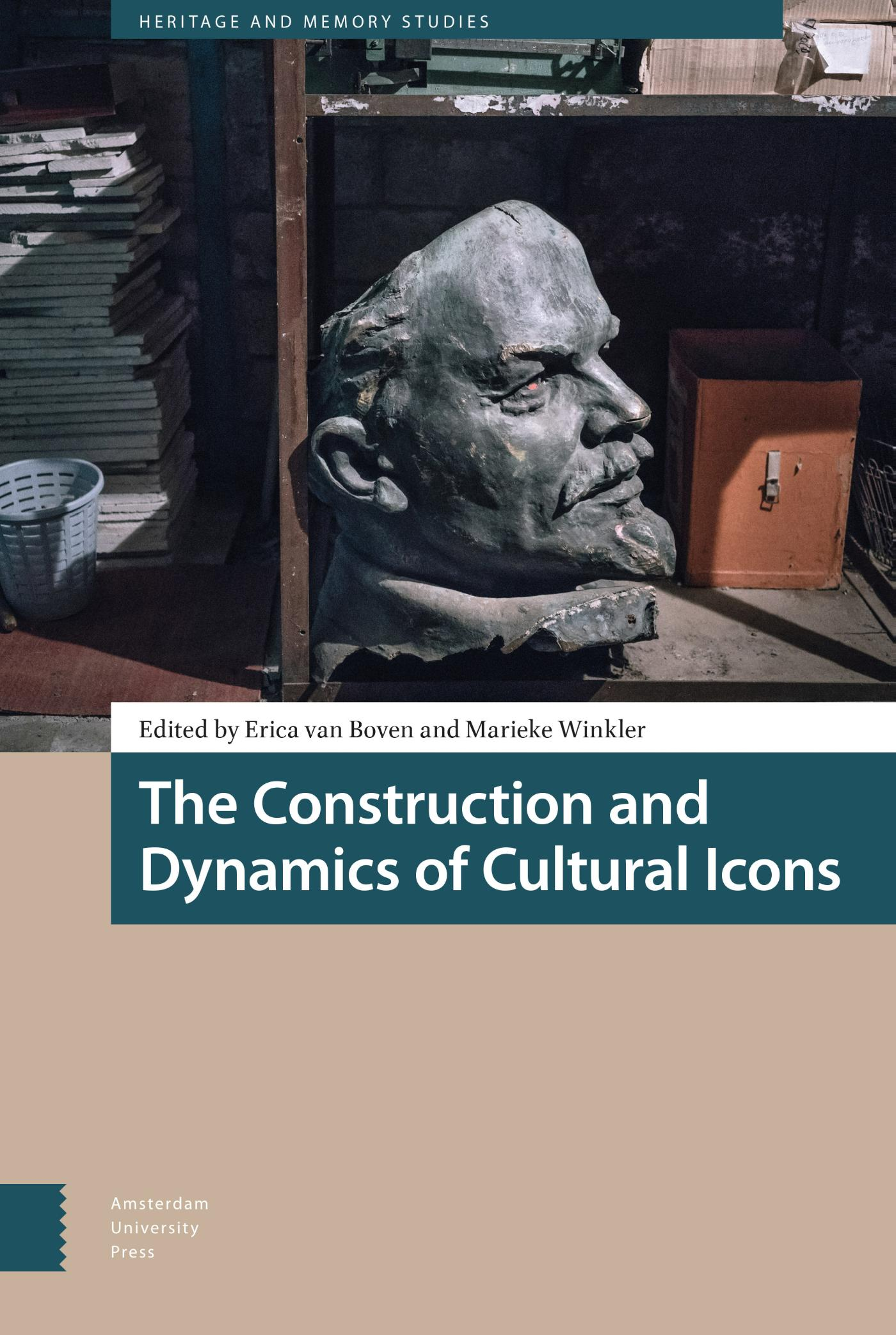 Cover The Construction and Dynamics of Cultural Icons