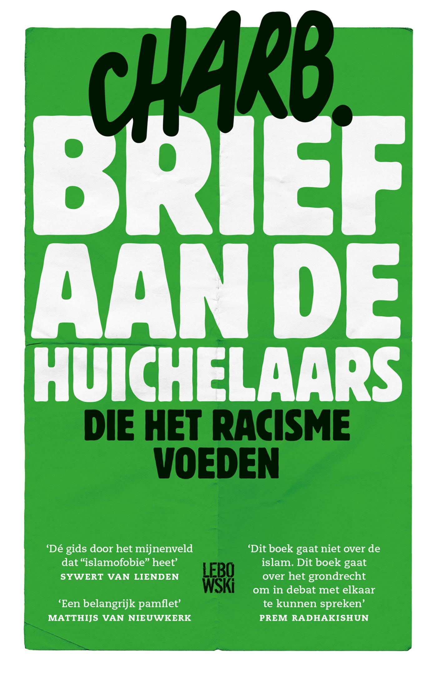 Cover Brief aan de huichelaars die het racisme voeden