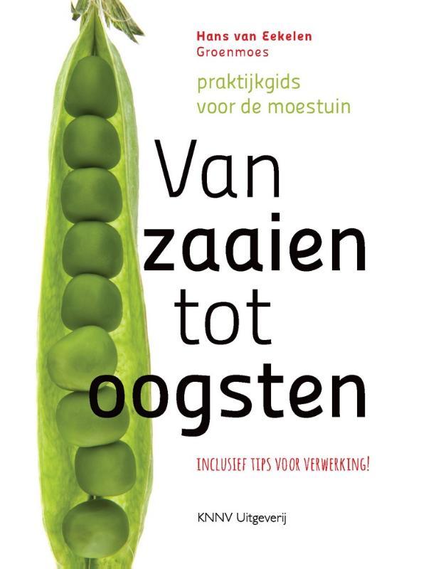 Cover Van zaaien tot oogsten