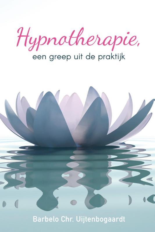 Cover Hypnotherapie, een greep uit de praktijk