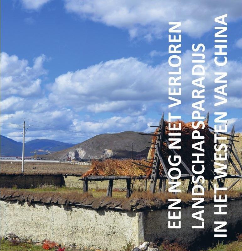 Cover Een nog niet verloren landschapsparadijs in het westen van China