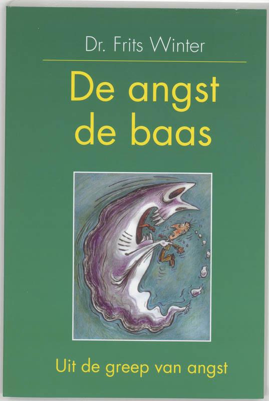 Cover De angst de baas