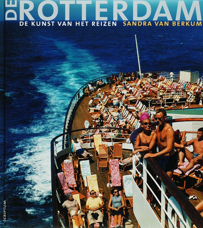Cover De Rotterdam, de kunst van het reizen