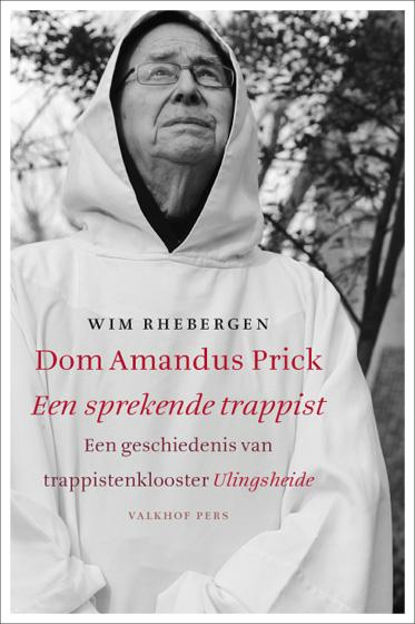 Cover Dom Amandus Prick, een sprekende trappist