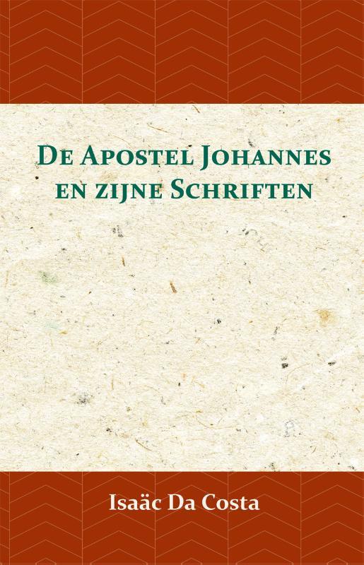 Cover De Apostel Johannes en zijne Schriften